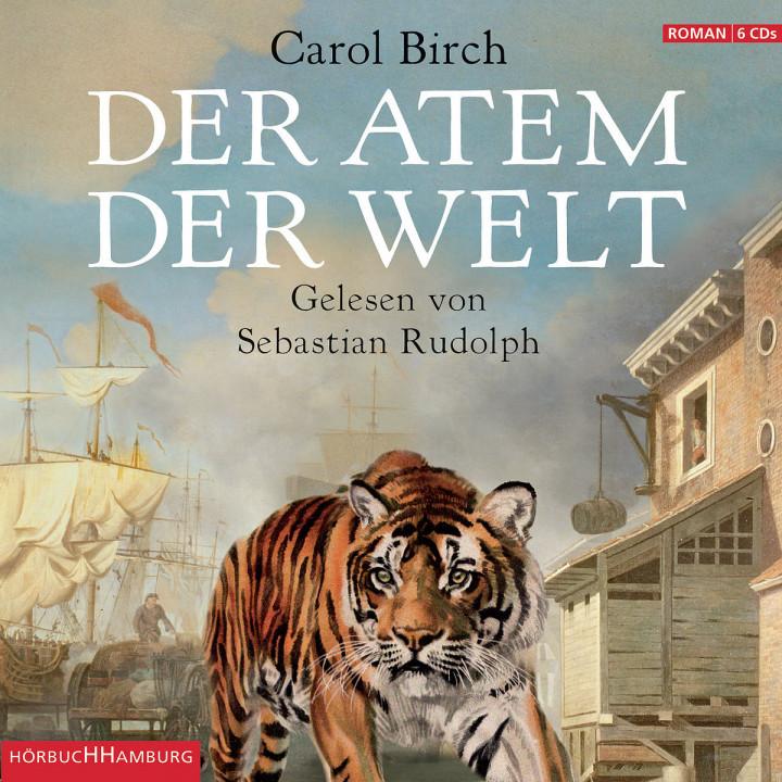 Carol Birch: Der Atem der Welt: Rudolph,Sebastian