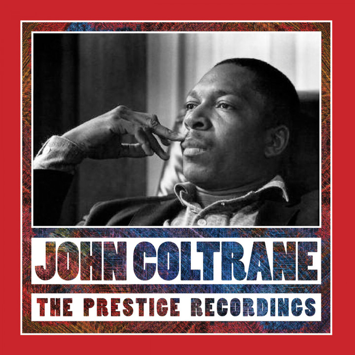 The Prestige Recordings: Coltrane,John