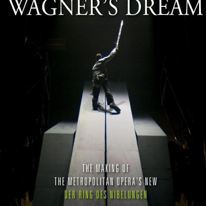 Wagner's Dream : Froemke/Terfel/Lepage