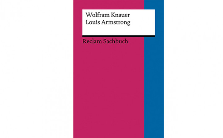 "Cover des Buches ""Louis Armstrong"" von Wolfgang Knauer"