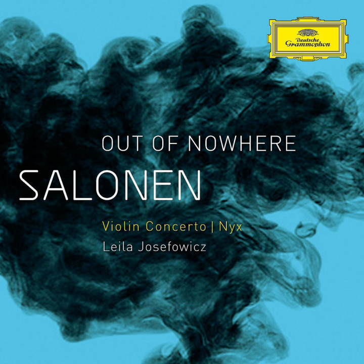 "Salonen: ""Out Of Nowhere"" - Violin Concerto/Nyx"