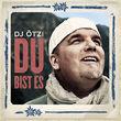 DJ Ötzi, Du bist es, 00602537154692