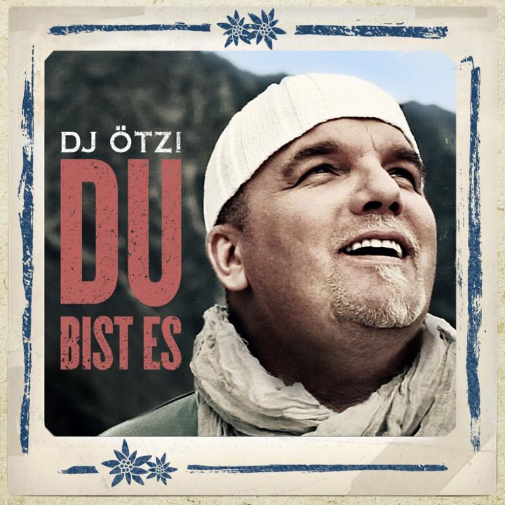 DJ Ötzi Du bist es