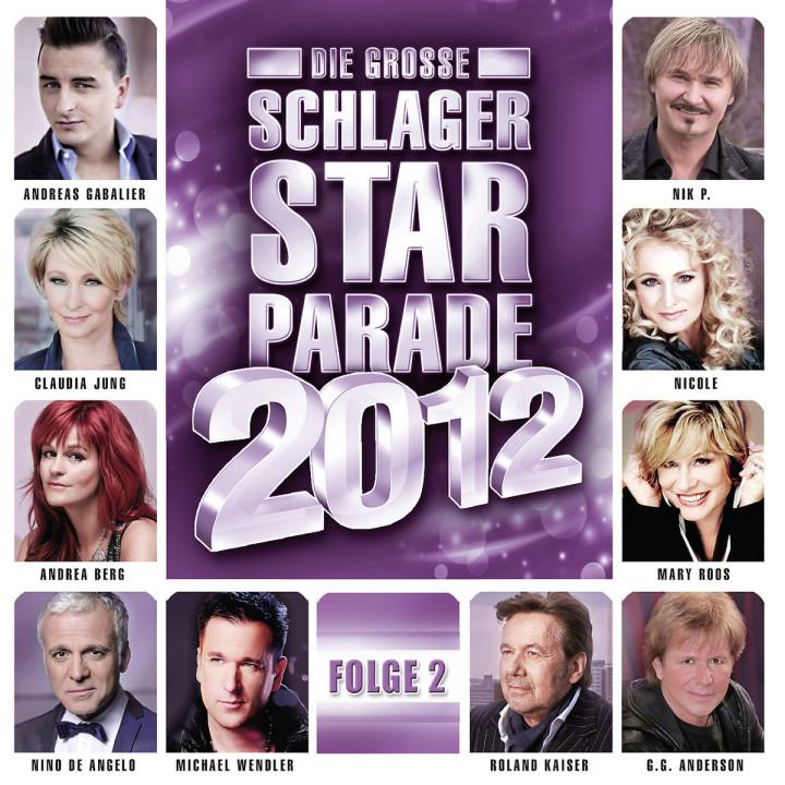 Die große Schlager Starparade 2012 - Folge 2