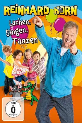 Reinhard Horn, Lachen, Singen, Tanzen - die DVD, 00602537148486