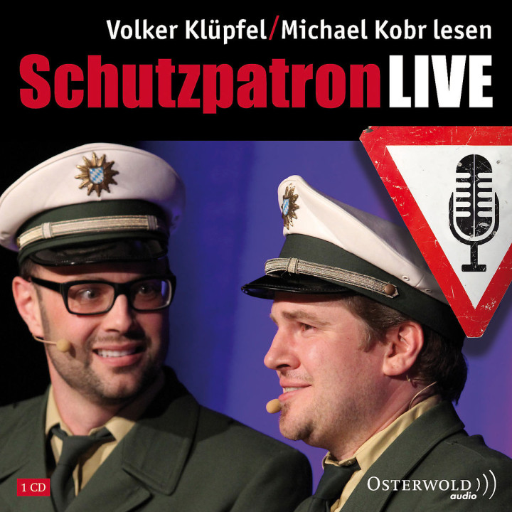 Schutzpatron LIVE: Kobr, Michael/Klüpfel, Volker