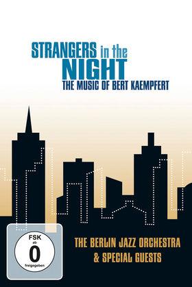 Bert Kaempfert And His Orchestra, Strangers In Night - The Music Of Bert Kaempfert: The Berlin Jazz Orchestra & Special Guests, 00602537073986