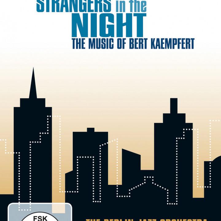 Strangers In Night - The Music Of Bert Kaempfert: The Berlin Jazz Orchestra & Special Guests
