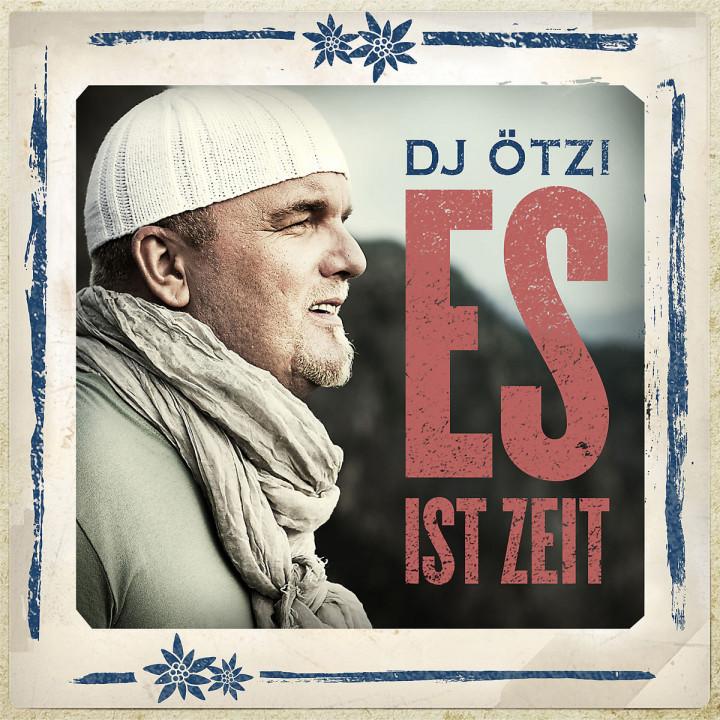 Es ist Zeit: DJ Ötzi