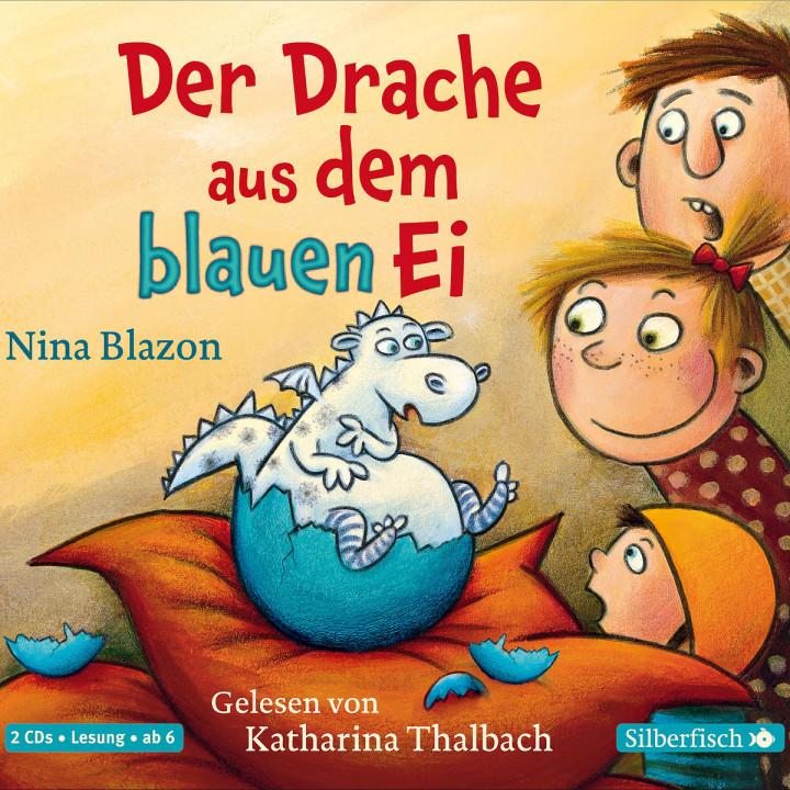 Nina Blazon: Der Drache aus dem blauen Ei: Thalbach,Katharina