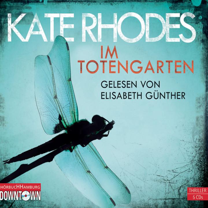 Kate Rhodes: Im Totengarten: Günther,Elisabeth