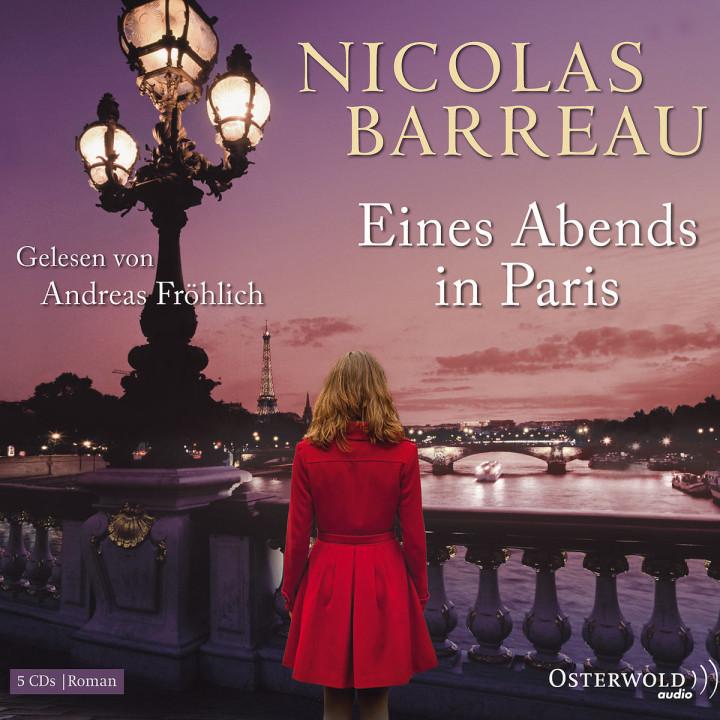 Nicolas Barreau: Eines Abends in Paris: Fröhlich,Andreas