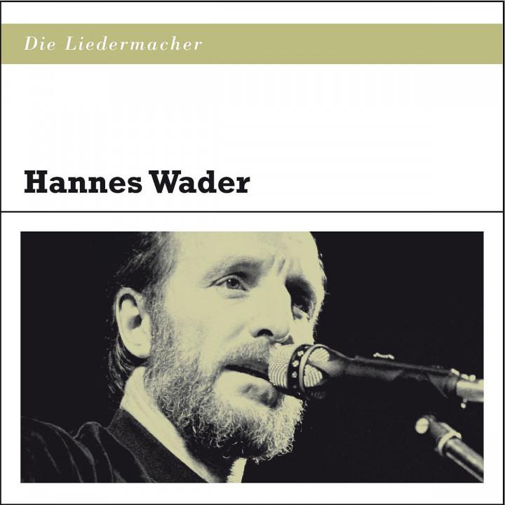 Die Liedermacher: Hannes Wader: Wader,Hannes