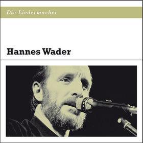 Die Liedermacher, Die Liedermacher: Hannes Wader: Wader,Hannes, 00600753399705