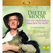 Max Moor, Was wir nicht haben, brauchen Sie nicht (mp3 CD), 00602527653099