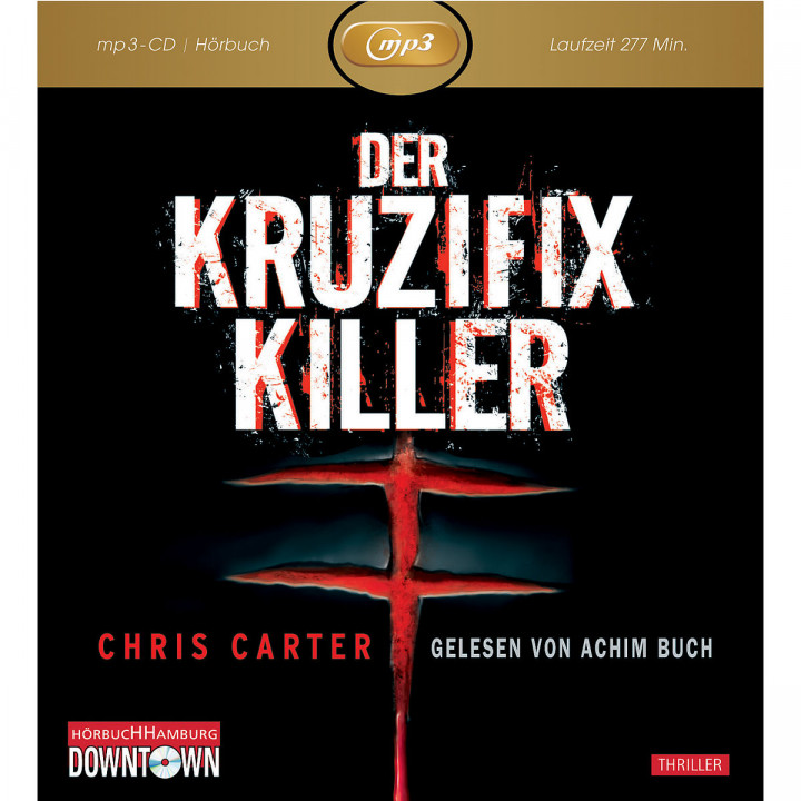 Chris Carter: Der Kruzifix-Killer (mp3): Buch,Achim