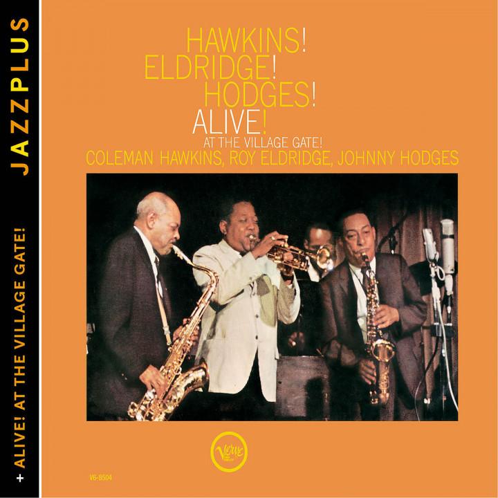 Hawkins! Eldridge! Hodges! Alive! (+ Alive! At The Village Gate!)