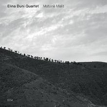 Elina Duni, Matanë Malit, 00602537064571