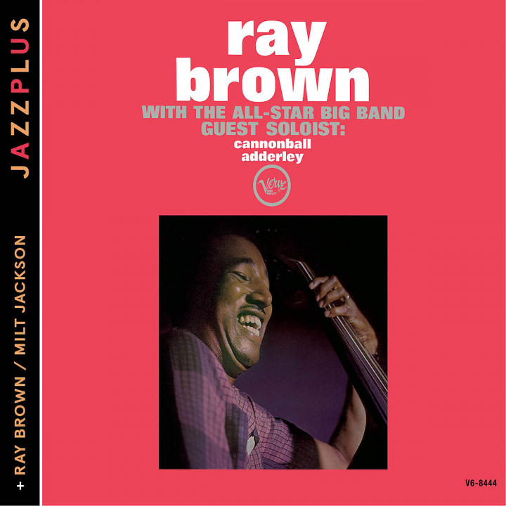 With The All Star Big Band / +: Jackson,Milt/Adderley,Cannonball/Brown,Ray