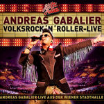Andreas Gabalier - VolksRocknRoller Live
