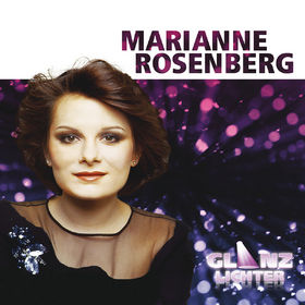 Marianne Rosenberg, Glanzlichter, 00602537140602