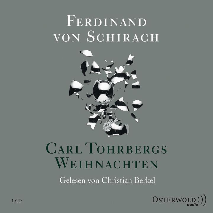 F. von Schirach: Carl Tohrbergs Weihnachten: Berkel,Christian