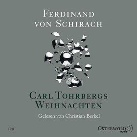 Ferdinand von Schirach, Carl Tohrbergs Weihnachten, 09783869521336