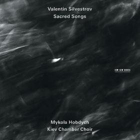 Valentin Silvestrov: Sacred Songs, 00028947649908