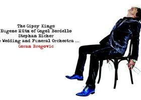 Goran Bregovic, The Goran Bregovic Wedding And Funeral Band -  Champagne For Gypsies