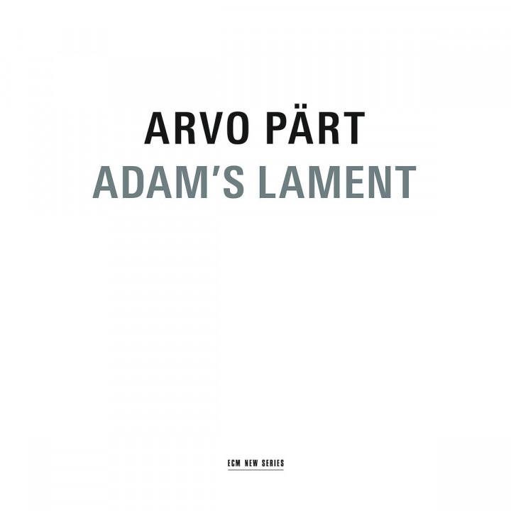 Arvo Pärt: Adam's Lament