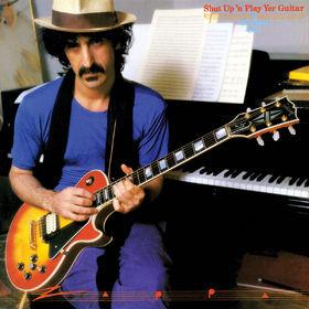 Frank Zappa, Shut Up And Play Yer Guitar, 00824302386323