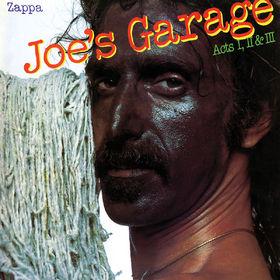 Frank Zappa, Joe's Garage Acts I, II & III, 00824302386125