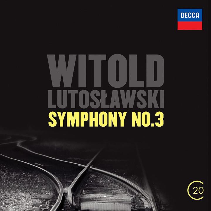 Witold Lutoslawski: Symphony No.3