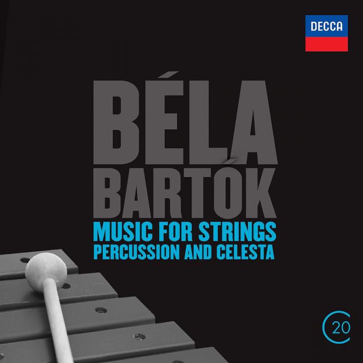 Béla Bartók: Music For Strings, Percussion & Celeste