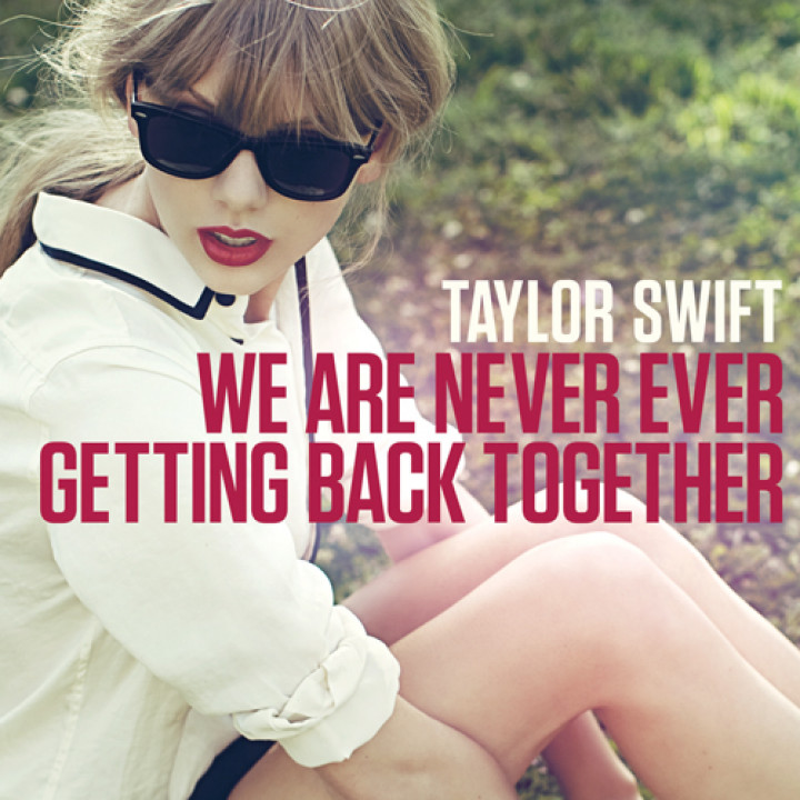 We Are Never Ever Getting Back Together Cover skaliert