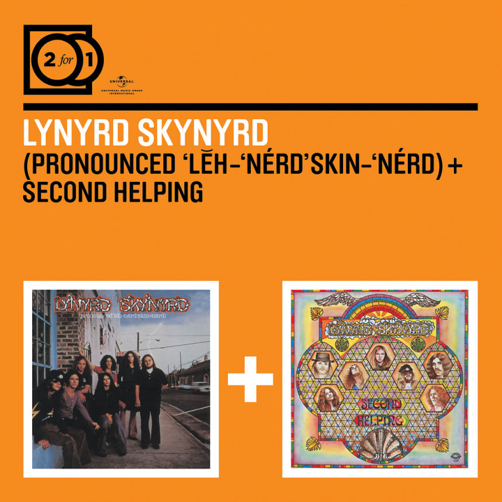 Pronounced Leh-Nerd Skin-Nerd/Second Helping