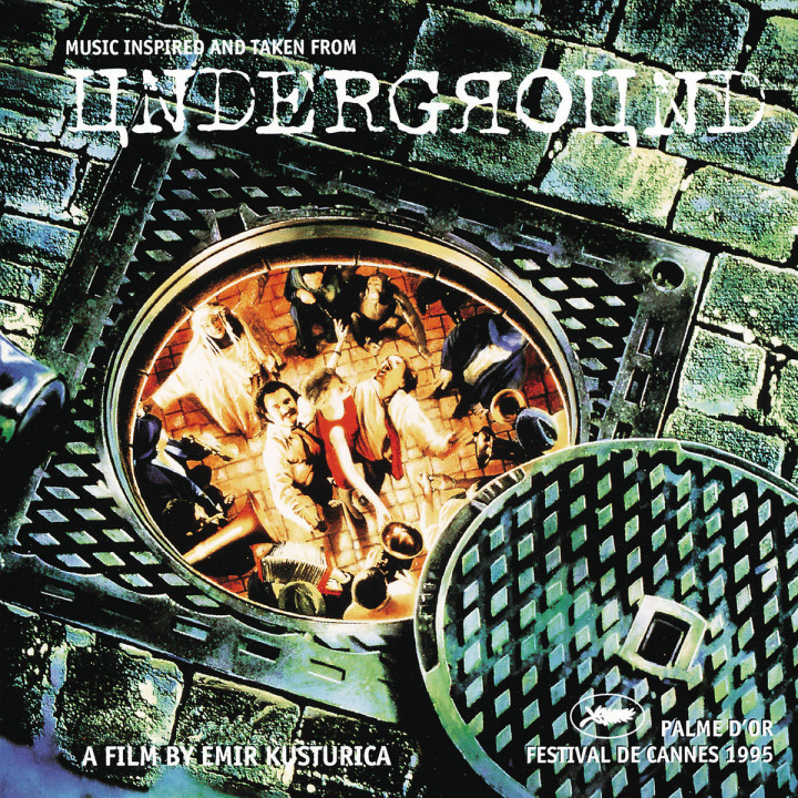 Underground - original motion picture soundtrack