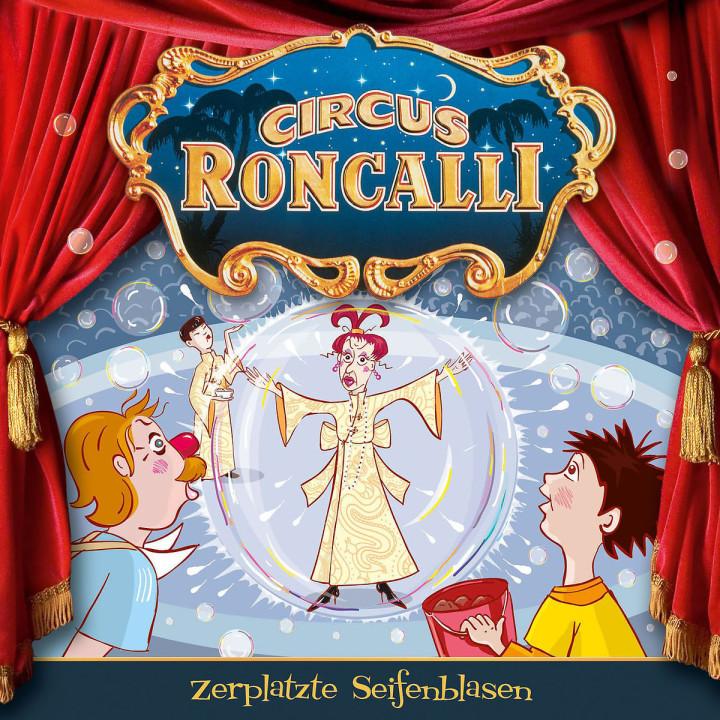 07: Zerplatzte Seifenblasen: Circus Roncalli Zirkusgeschichten