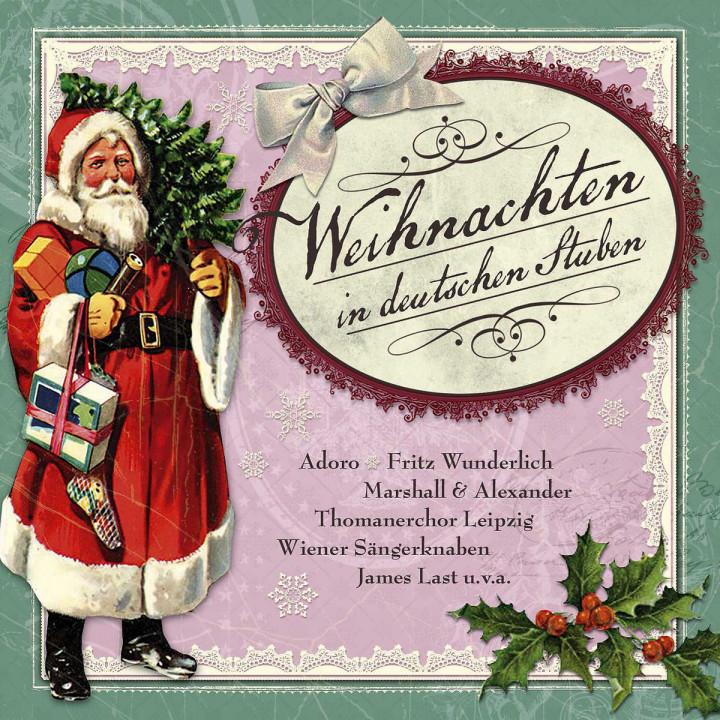 Weihnachten in deutschen Stuben : Adoro/Wunderlich/Mouskouri/Fischer-Dieskau/Otter/+