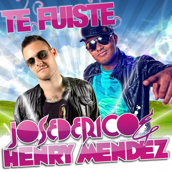 Jose de Rico & Henry Mendez - Te Fusite