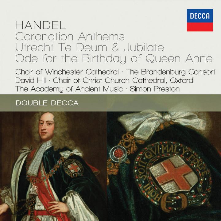Handel: Coronation Anthems; Utrecht Te Deum & Jubilate; Ode For The Birthday Of Queen Anne