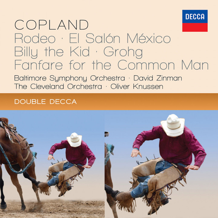 Copland: Rodeo; El Salon México; Billy The Kid; Grohg; Fanfare For The Common Man