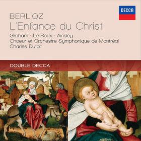 Berlioz: L'Enfance du Christ, 00028947845829