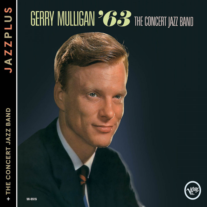 The Concert Jazz Band ¿63 (+The Concert Jazz Band): Mulligan,Gerry