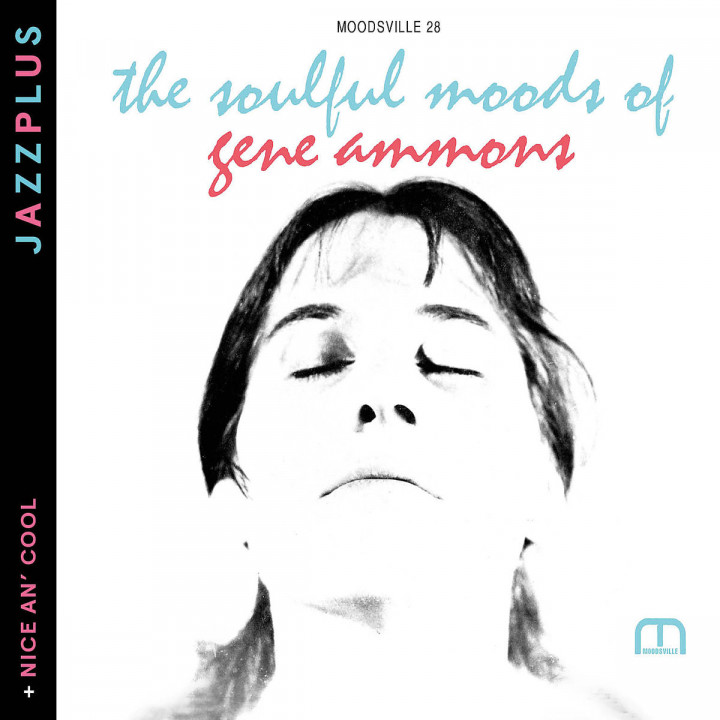 The Soulful Moods Of Gene Ammons (+ Nice An' Cool)