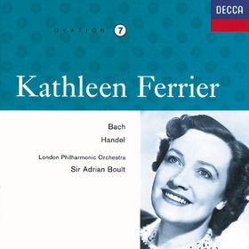 Kathleen Ferrier, Kathleen Ferrier Vol. 7 - Bach / Handel, 00028943347426