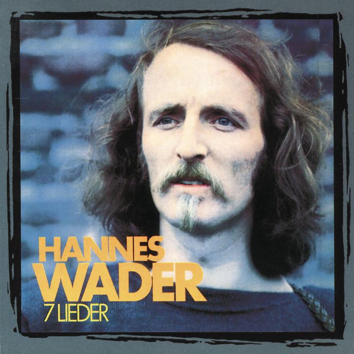 7 Lieder: Hannes Wader