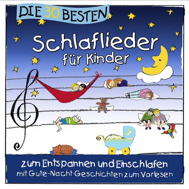 Die 30 besten Schlaflieder für Kinder: Sommerland,Simone/Glück,Karsten & Die Kita-Frösche