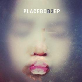 Placebo, B3 EP, 00602537158478