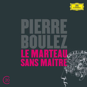 Pierre Boulez, Boulez: Le Marteau Sans Maître; Dérive 1 & 2, 00028947905653